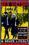 Red Victory: A History of the Russian Civil War, 1918-1921