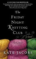 The Friday Night Knitting Club (Friday Night Knitting Club #1)