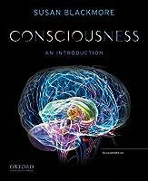 Consciousness: An Introduction