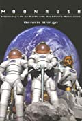 Moonrush: Improving Life on Earth with the Moon's Resources: Apogee Books Space Series 43