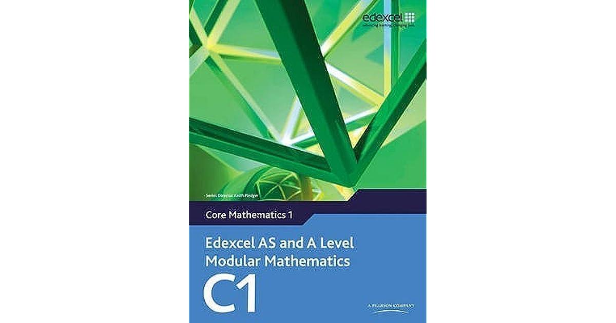 Edexcel As And A Level Modular Mathematics Core Mathematics