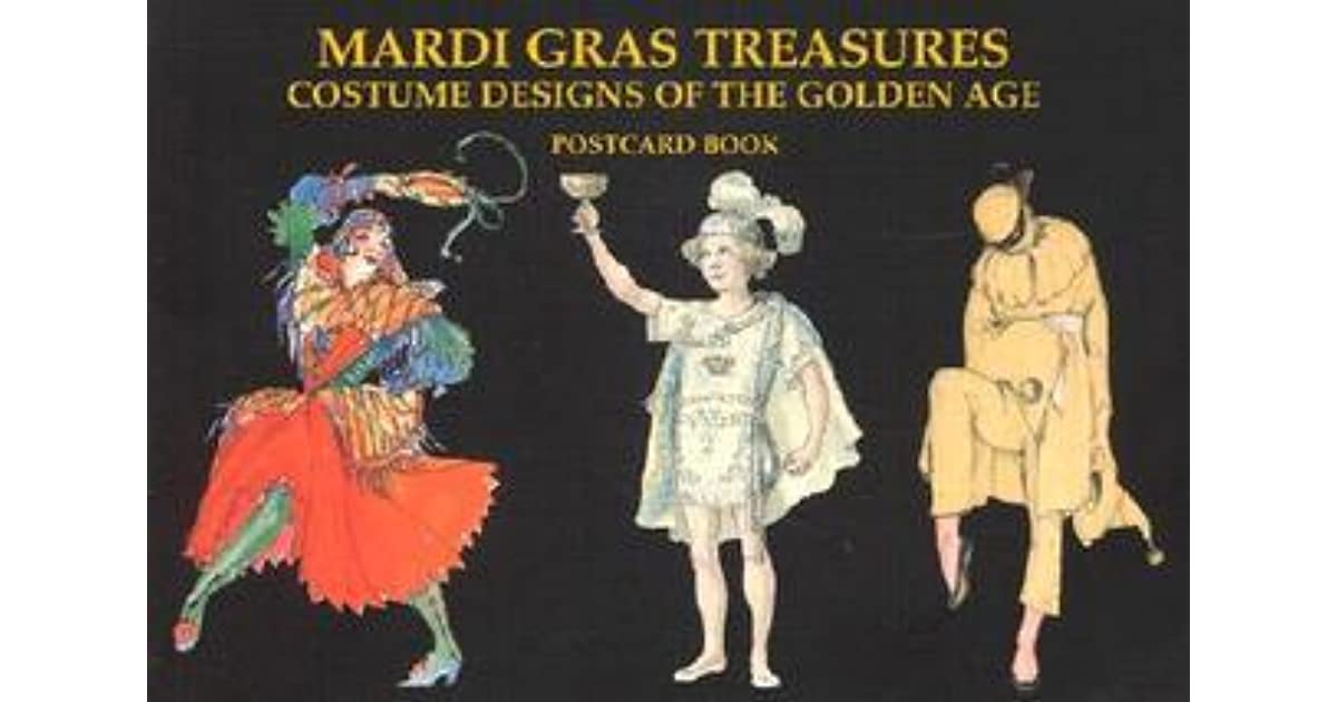 Mardi Gras Treasures Costume Designs Of The Golden Age Postcard Book By Not A Book