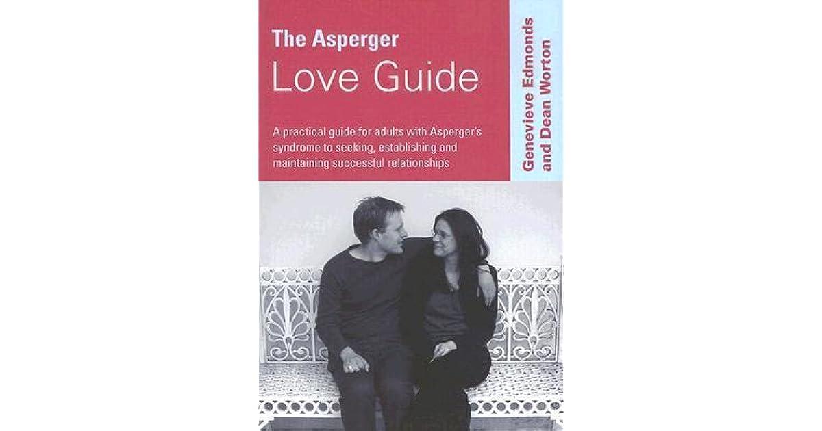 the asperger love guide edmonds genevieve worton dean