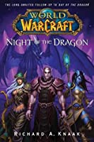 Night of the Dragon (World of Warcraft #5)