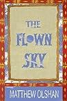 The Flown Sky