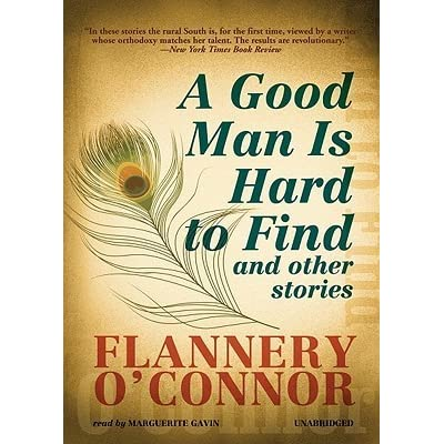 a review of a good man is hard to find by oconner Learn more about flannery o'connor and a good man is hard to find with this   o'connor was upset by reviews that missed or misinterpreted the theological.