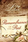 Remembrance of the Past by Lilian Lory