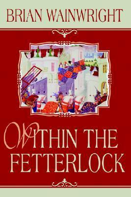 Within the Fetterlock