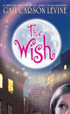 The Wish by Gail Carson Levine