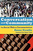 Conversation and Community: The Social Web for Documentation