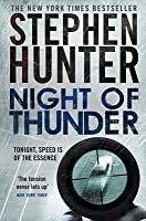 Night of Thunder (Bob Lee Swagger, #5)