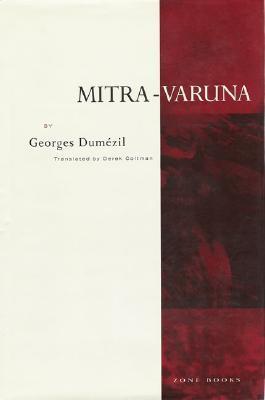 Mitra-Varuna by Georges Dumézil