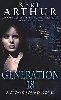 Generation 18 (Spook Squad, #2)