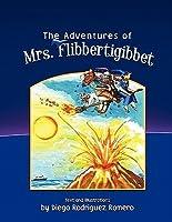 The Adventures of Mrs. Flibbertigibbet