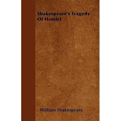 shakespearean tragedy summary Bradley, a c shakespearean tragedy: lectures on hamlet, othello, king lear, macbeth 2nd ed london: macmillan, 1905.