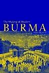 The Making of Modern Burma