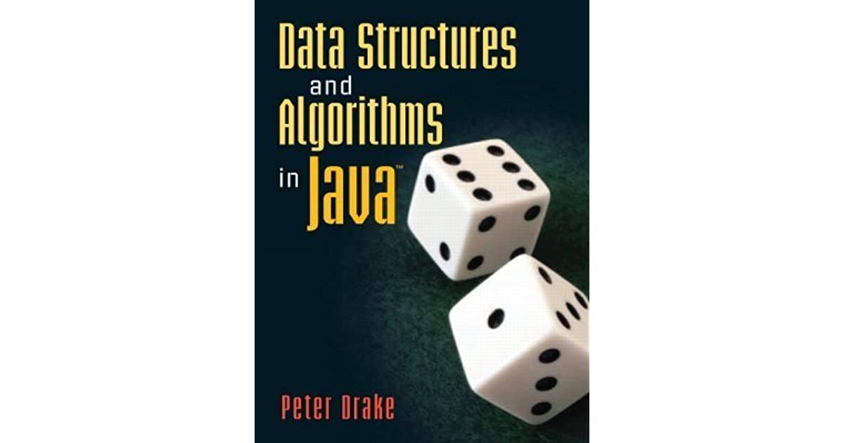 Data Structures and Algorithms in Java by Peter Drake