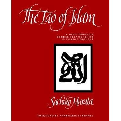 the tao of islam a sourcebook on gender relationships in islamic