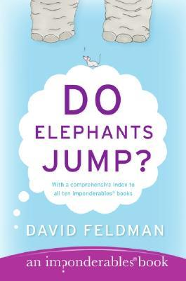 Do Elephants Jump? by David Feldman