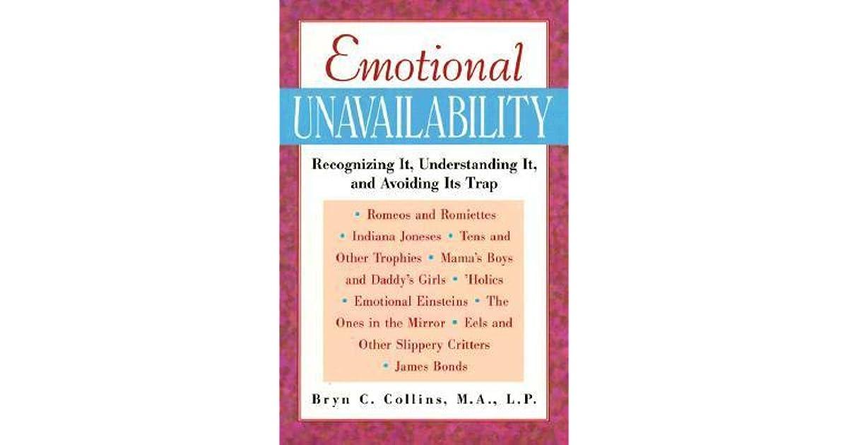 Emotional Unavailability by Bryn C  Collins