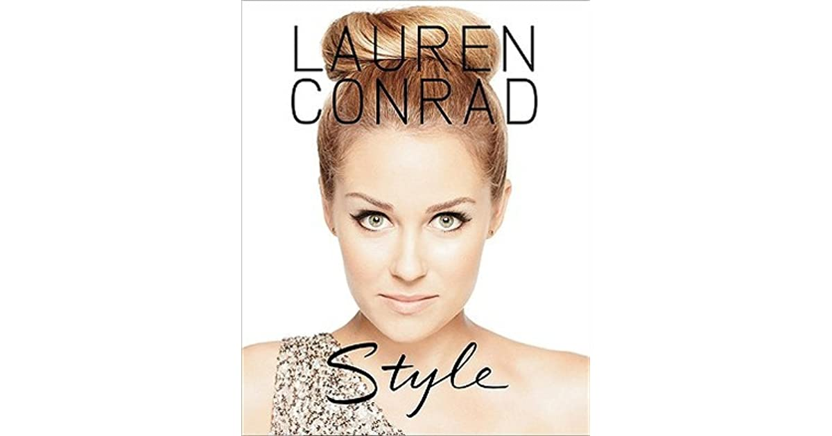 e2bcf90f0c4 Lauren Conrad Style by Lauren Conrad