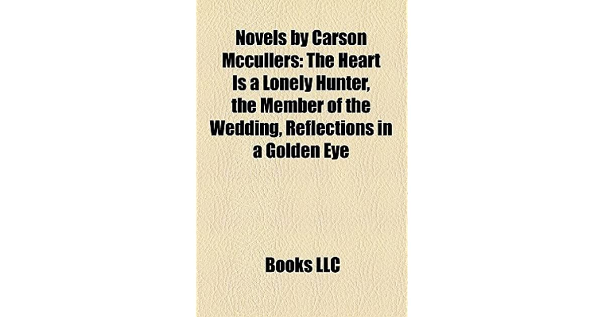 a review of carson mc cullers works The horror in the mansion: gothic fiction in the works of truman capote and carson mccullers dissertation abstracts international, ann arbor, mi 1973, 34, 2630a (texas, austin) johnstoneaux, raphael b, jr abandonment in.