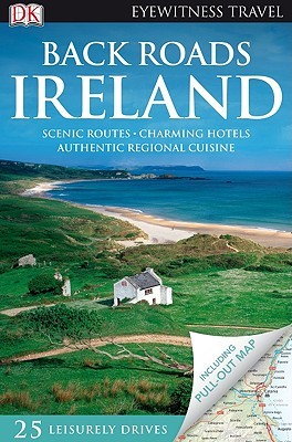 Map Of Ireland Book.Back Roads Ireland With Map By Donna Dailey