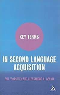Key Terms in Second Language Acquisition