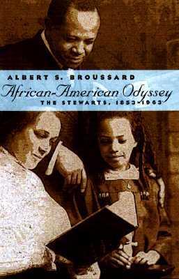 African-American Odyssey: The Stewarts, 1853-1963