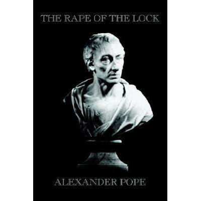 alexander pope s rape lock outstanding example neoclassic