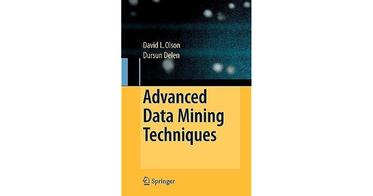 Advanced Data Mining Techniques by David Louis Olson
