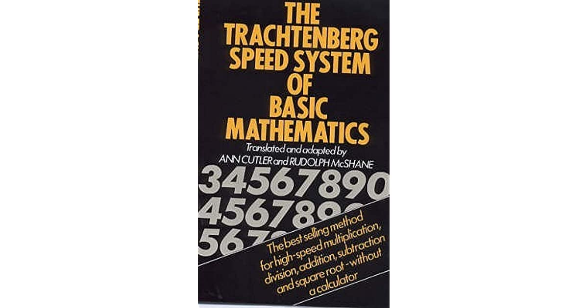 The Trachtenberg Speed System of Basic Mathematics by Jakow