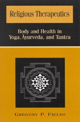 body and health in yoga ayurveda and tantra