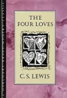 The Four Loves (An Hbj Modern Classic)