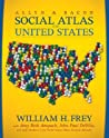 The Allyn & Bacon Social Atlas of the United States