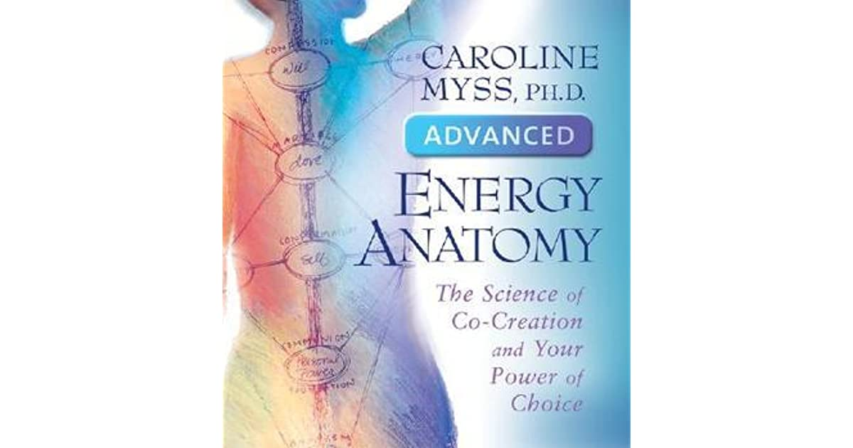 Lisa P.\'s review of Advanced Energy Anatomy: The Science of Co ...