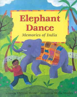 lowest discount limited guantity online store Elephant Dance: Memories of India by Theresa Heine