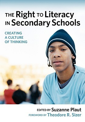The Right to Literacy in Secondary Schools by Suzanne Plaut