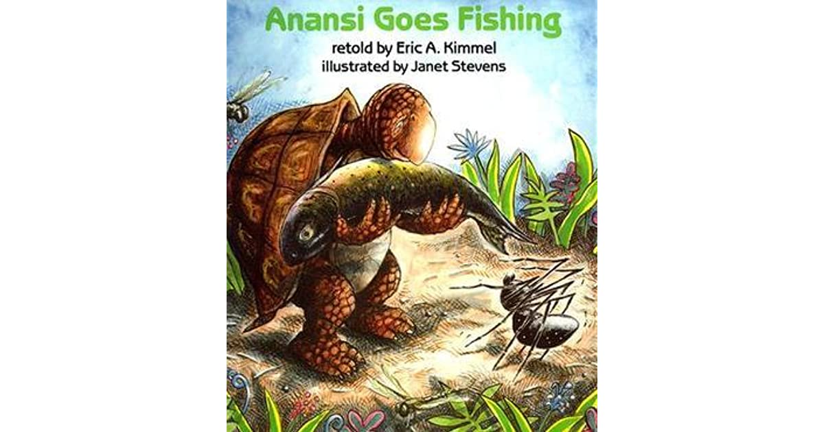 Anansi goes fishing by eric a kimmel for Anansi goes fishing