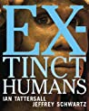 Extinct Humans by Ian Tattersall