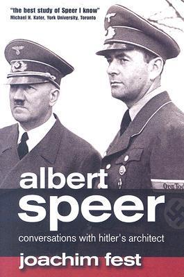 Albert Speer: Conversations with Hitler's Architect