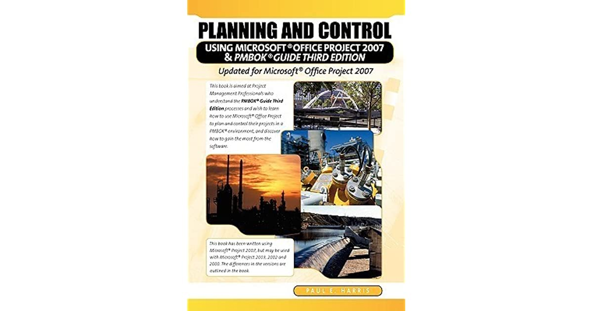 Planning and Control Using Microsoft Project and PMBOK® Guide Third