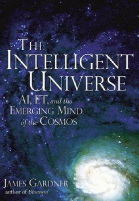 The Intelligent Universe - James N