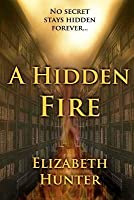 A Hidden Fire (Elemental Mysteries, #1)