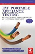 PAT: Portable Appliance Testing: In-Service Inspection and Testing of Electrical Equipment