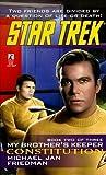 Constitution (Star Trek: My Brother's Keeper, #2)
