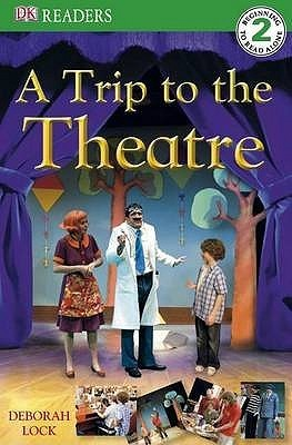 A-Trip-to-the-Theatre-DK-Readers-Level-2-