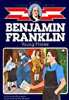 Ben Franklin: Young Printer (Childhood of Famous Americans)