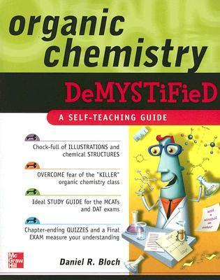 Organic Chemistry Demystified by D