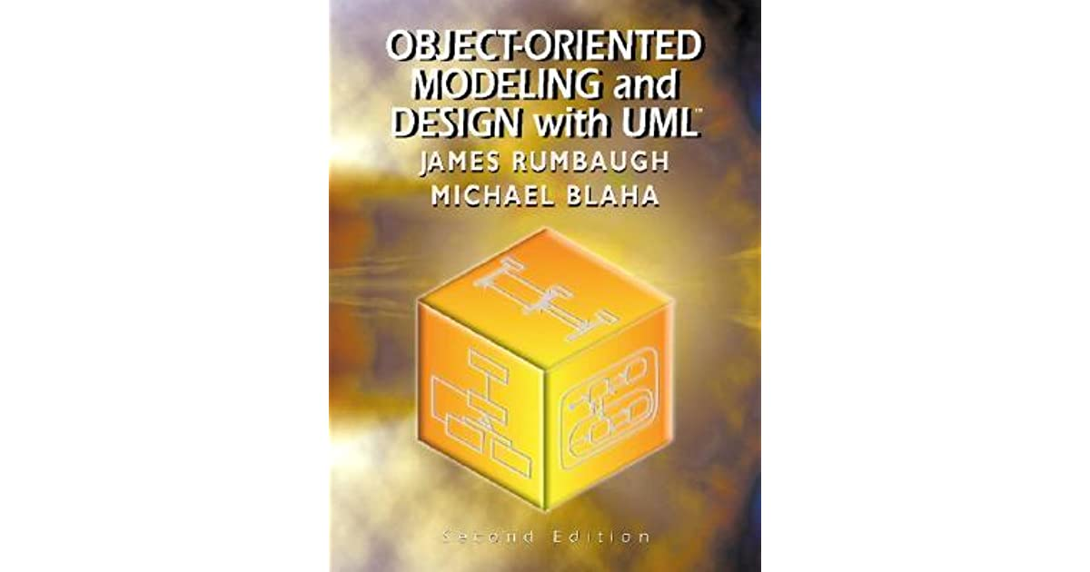 Object-Oriented Modeling and Design with UML by James Rumbaugh